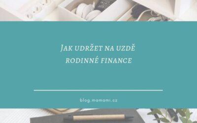 Jak udržet rodinné finance na uzdě